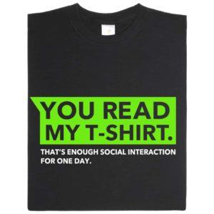 you read my tshirt