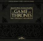A Game of Thrones - Das offizielle Kochbuch [Gebundene Ausgabe]