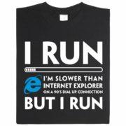 Run-IERun Internet Exlporer Nerd-Shirt