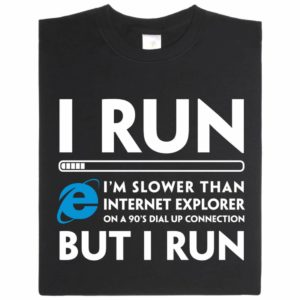 Run-IERun Internet Exlporer Nerd-Shirt