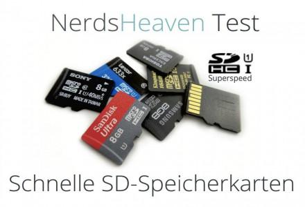 Nerdsheaven Test: Schnelle UHS-1 SD Speicherkarten von Markenherstellern
